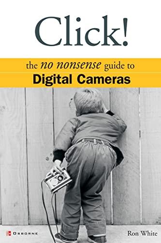 9780072227406: Click!: The No Nonsense Guide to Digital Cameras