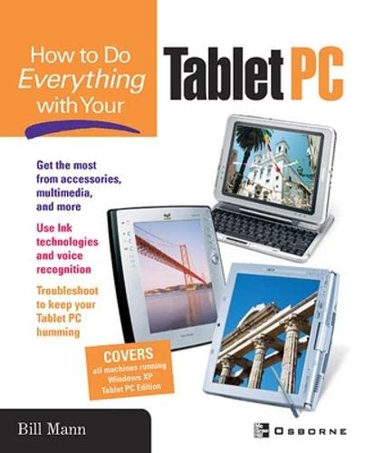 How To Do Everything with Your Tablet PC (0072227710) by Bill Mann