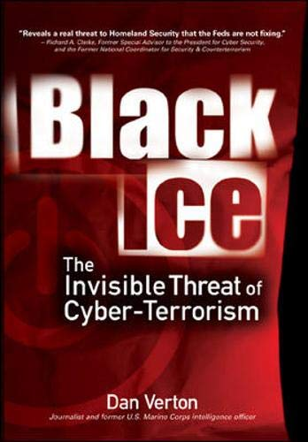 9780072227871: Black Ice: The Invisible Threat of Cyber-Terrorism