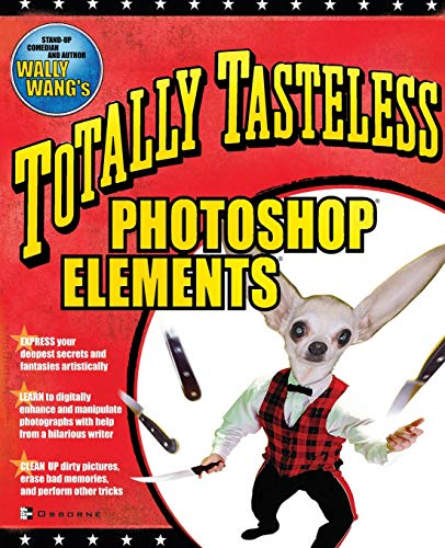 9780072228847: Totally Tasteless Photoshop Elements