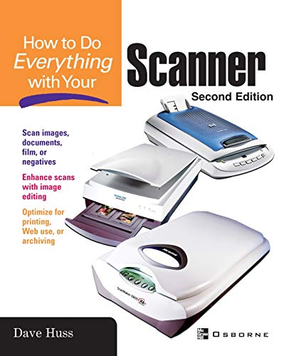 9780072228915: How To Do Everything with Your Scanner