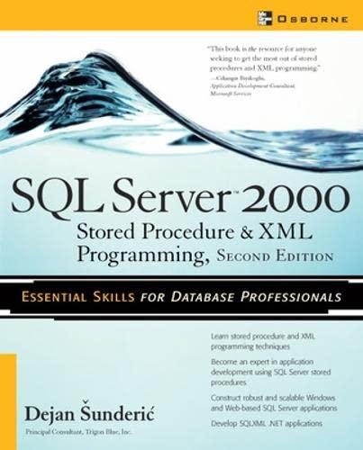 9780072228960: SQL Server 2000 Stored Procedure & XML Programming, Second Edition: Stored Procedure and XML Programming (Database)