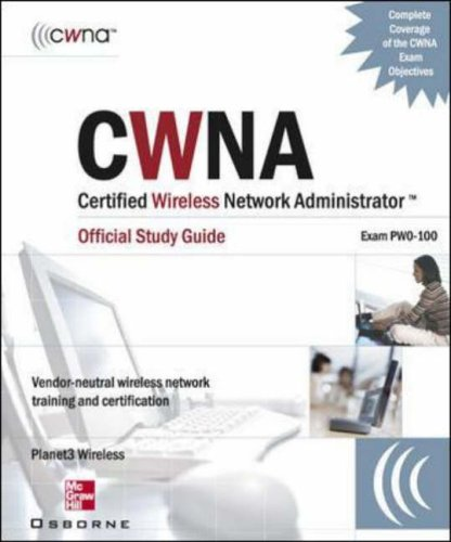 9780072229028: CWNA Certified Wireless Network Administrator Official Study Guide (Exam PW0-100), Second Edition