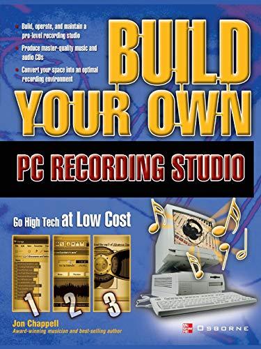 9780072229042: Build Your Own PC Recording Studio