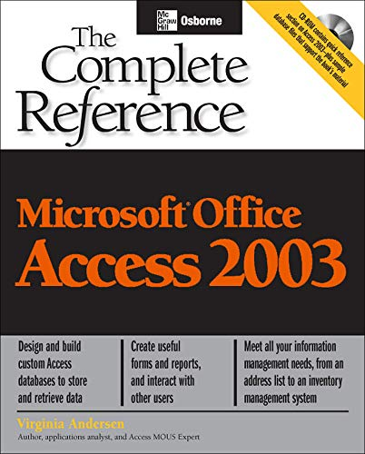 9780072229172: Microsoft Office Access 2003: The Complete Reference (Osborne Complete Reference Series)