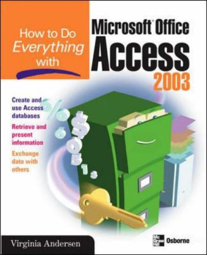 9780072229387: How to Do Everything with Microsoft Office Access 2003