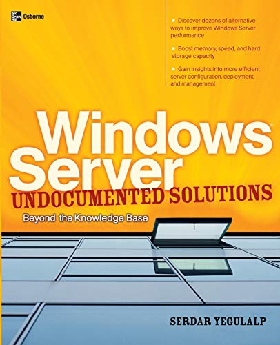 9780072229417: Windows Server Undocumented Solutions: Beyond the Knowledge Base