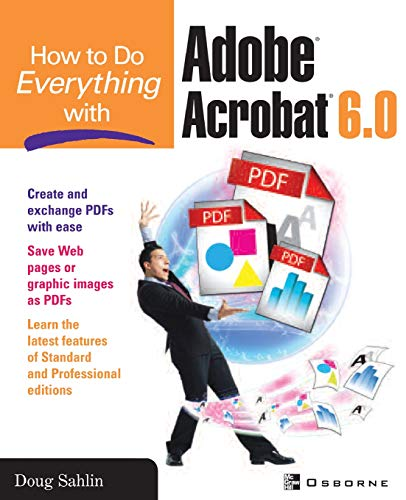 9780072229462: How to Do Everything with Adobe® Acrobat® 6.0 (Windows)