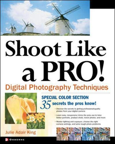 9780072229493: Shoot Like a Pro! Digital Photography Techniques
