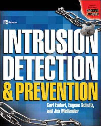 9780072229547: Intrusion Detection & Prevention: The Authoritative Guide to Detecting Malicious Activity (Security)