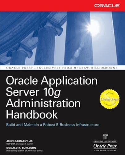 9780072229585: Oracle Application Server 10g Administration Handbook (Osborne ORACLE Press Series)