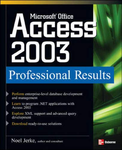 9780072229653: Microsoft Office Access 2003 Professional Results