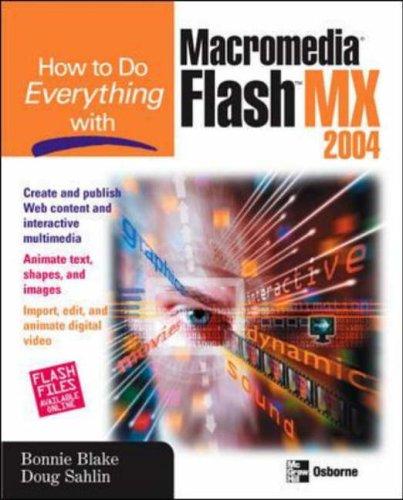 9780072229691: Macromedia Flash MX (2004) (How to Do Everything)