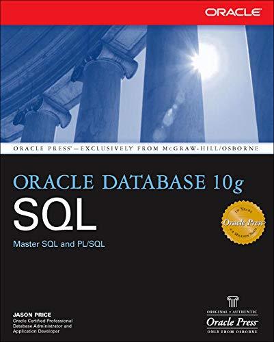 9780072229813: Oracle Database 10g SQL (Osborne ORACLE Press Series)