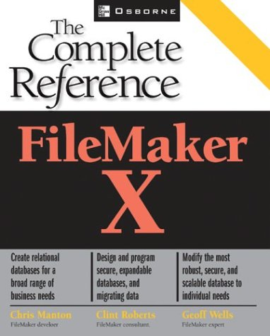 9780072229943: FileMaker X: The Complete Reference