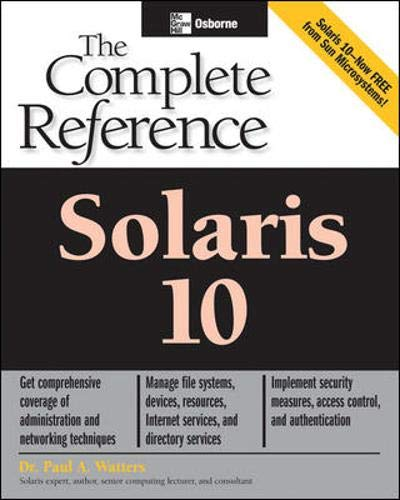 9780072229981: Solaris 10 The Complete Reference (Osborne Complete Reference Series)
