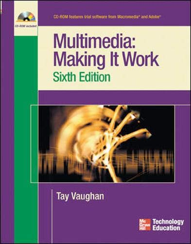 9780072230000: Multimedia: Making it Work, Sixth Edition