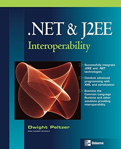 9780072230543: .NET & J2EE Interoperability