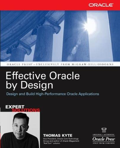 Effective Oracle by Design: Thomas Kyte