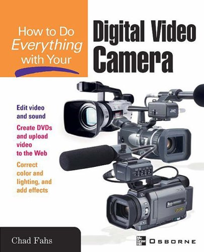 9780072230697: How to Do Everything with Your Digital Video Camcorder