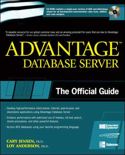 Advantage Database Server : The Official Guide: Loy Anderson; Cary