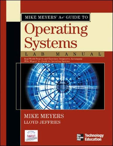9780072231236: Mike Meyers' A+ Guide to Operating Systems Lab Manual