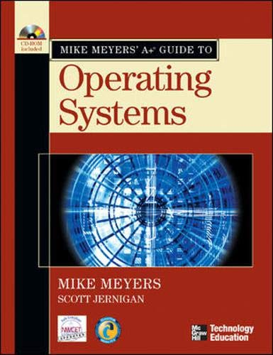 9780072231243: Mike Meyers' A+ Guide to Operating Systems