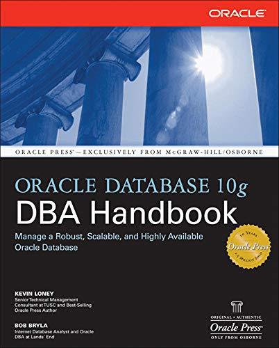 9780072231458: Oracle Database 10g DBA Handbook