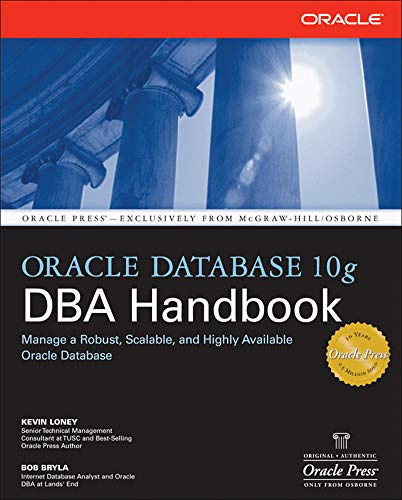 9780072231458: Oracle Database 10g DBA Handbook