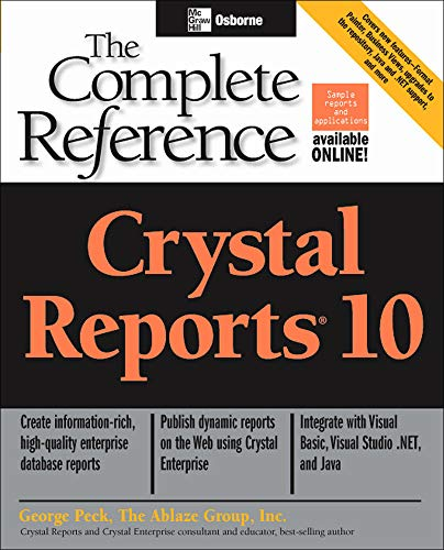 9780072231663: Crystal Reports 10: The Complete Reference (Programming & Web Development - OMG)