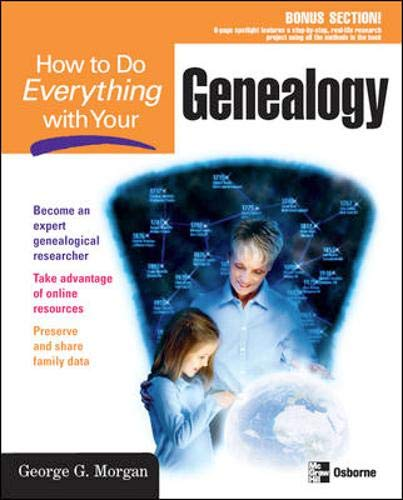 9780072231700: How to Do Everything with Your Genealogy