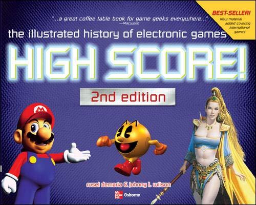 9780072231724: High Score!: The Illustrated History of Electronic Games
