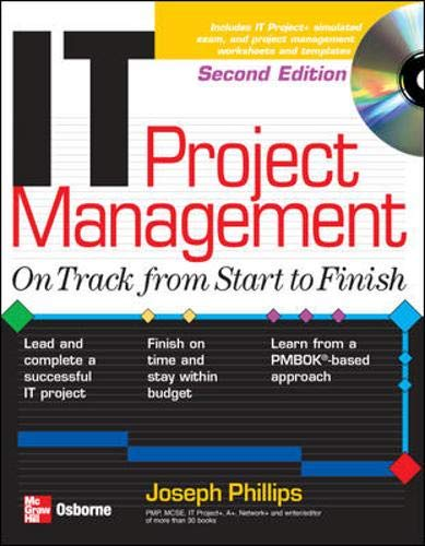 9780072232028: IT Project Management: On Track from Start to Finish, Second Edition (Certification Press)
