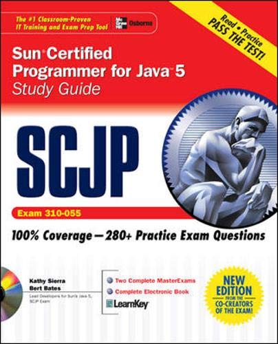 9780072253603: SCJP Sun Certified Programmer for Java 5 Study Guide (Exam 310-055) (Certification Press)
