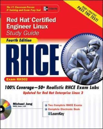 9780072253658: RHCE Red Hat Certified Engineer Linux Study Guide (Exam RH302), Fourth Edition