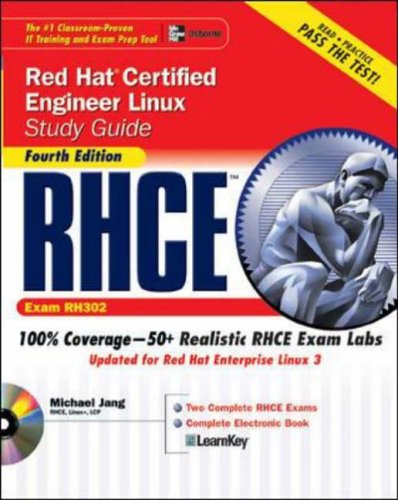 9780072253658: RHCE Red Hat Certified Engineer Linux Study Guide (Exam RH302), Fourth Edition (Certification Press)