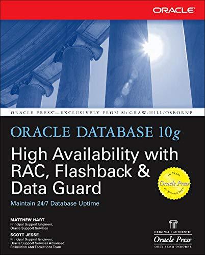 9780072254280: Oracle Database 10g High Availability with RAC, Flashback & Data Guard