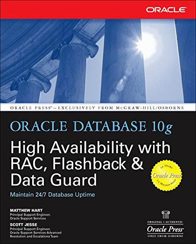 9780072254280: Oracle Database 10g High Availability with RAC, Flashback & Data Guard: With RAC, Flashback and Data Guard (Oracle Press)