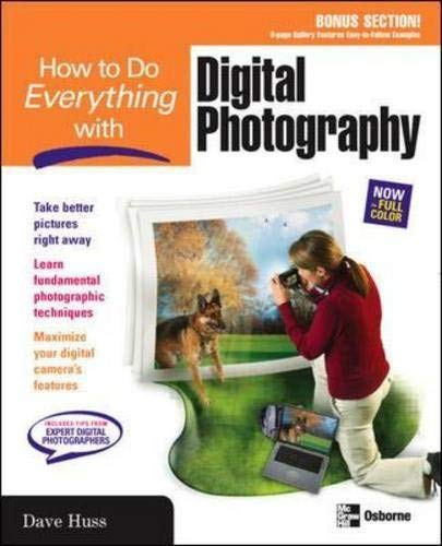 9780072254358: How to Do Everything with Digital Photography