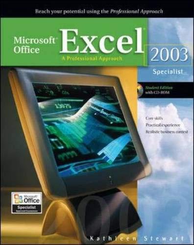 Microsoft Office Excel 2003: A Professional Approach,: Kathleen Stewart; Illustrator-Melinda