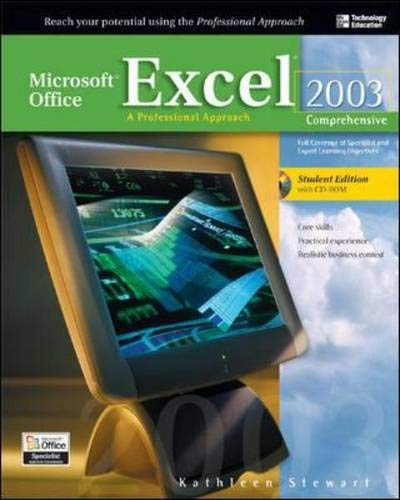 9780072254488: Microsoft Office Excel 2003: A Professional Approach, Comprehensive Student Edition w/ CD-ROM