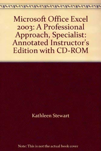 9780072254785: Microsoft Office Excel 2003: A Professional Approach, Specialist: Annotated Instructor's Edition with CD-ROM