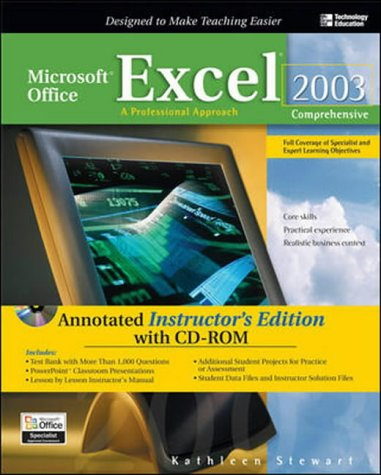 9780072254808: Microsoft Office Excel 2003: Comprehensive - Annotated Instructor's Edition: A Professional Approach