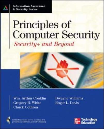 Principles of Computer Security: Security+ and Beyond: Wm. Arthur Conklin,