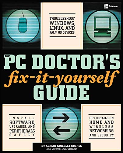 9780072255539: The PC Doctor's Fix It Yourself Guide