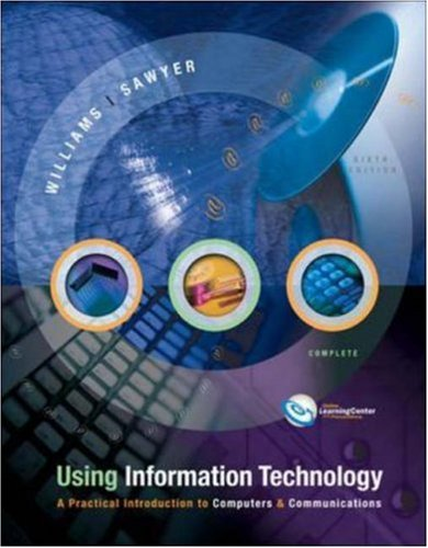 9780072255584: Using Information Technology Complete w/ PowerWeb