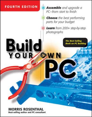 9780072255591: Build Your Own PC, 4th Edition