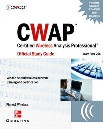 9780072255850: CWAP - Certified Wireless Analysis Professional Official Study Guide (Exam PW0-205)