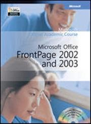 9780072256062: Microsoft Official Academic Course: Microsoft Office FrontPage 2002 and 2003