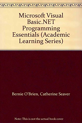 9780072256222: Microsoft Visual Basic.NET Programming Essentials (Academic Learning Series)